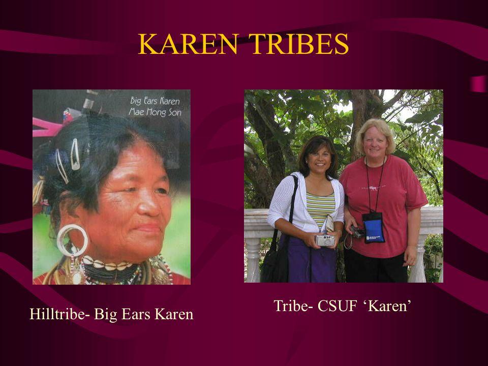 KAREN TRIBES Hilltribe- Big Ears Karen Tribe- CSUF 'Karen'