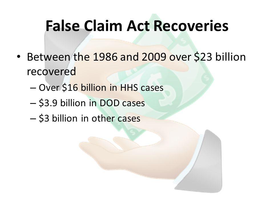 Do I have a false claim.Key: look for federal money.