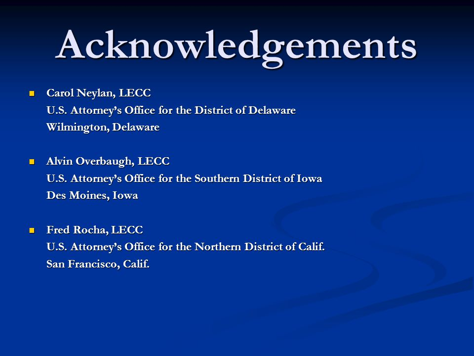 Acknowledgements Carol Neylan, LECC Carol Neylan, LECC U.S.