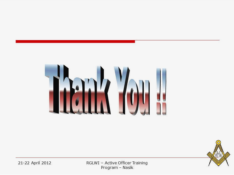 21-22 April 2012RGLWI – Active Officer Training Program – Nasik