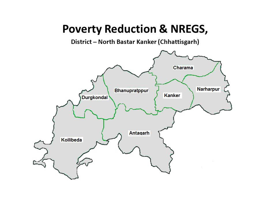 Poverty Reduction & NREGS, District – North Bastar Kanker (Chhattisgarh)