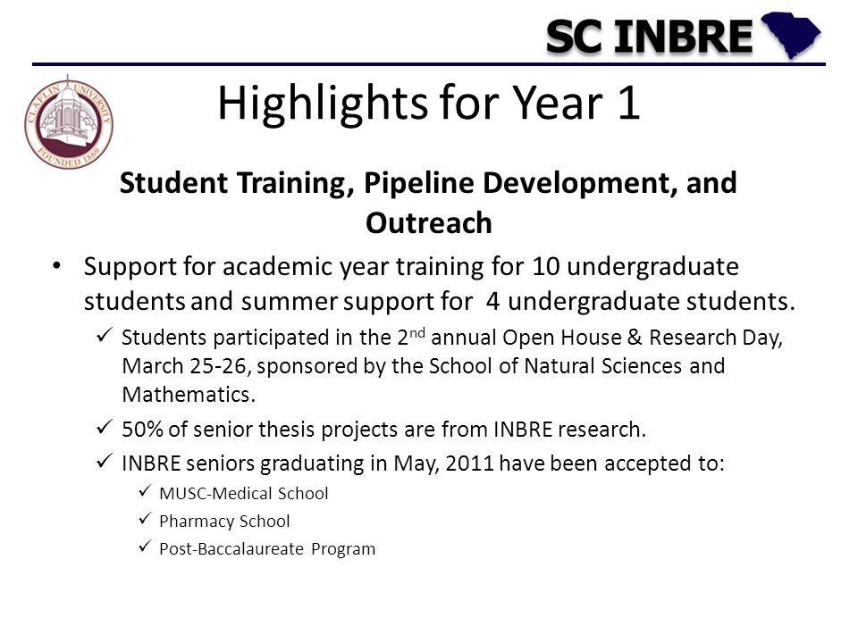 Highlights for Year 1 Student Training, Pipeline Development, and Outreach Support for academic year training for 10 undergraduate students and summer