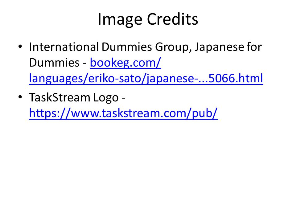Image Credits International Dummies Group, Japanese for Dummies - bookeg.com/ languages/eriko-sato/japanese-...5066.htmlbookeg.com/ languages/eriko-sa