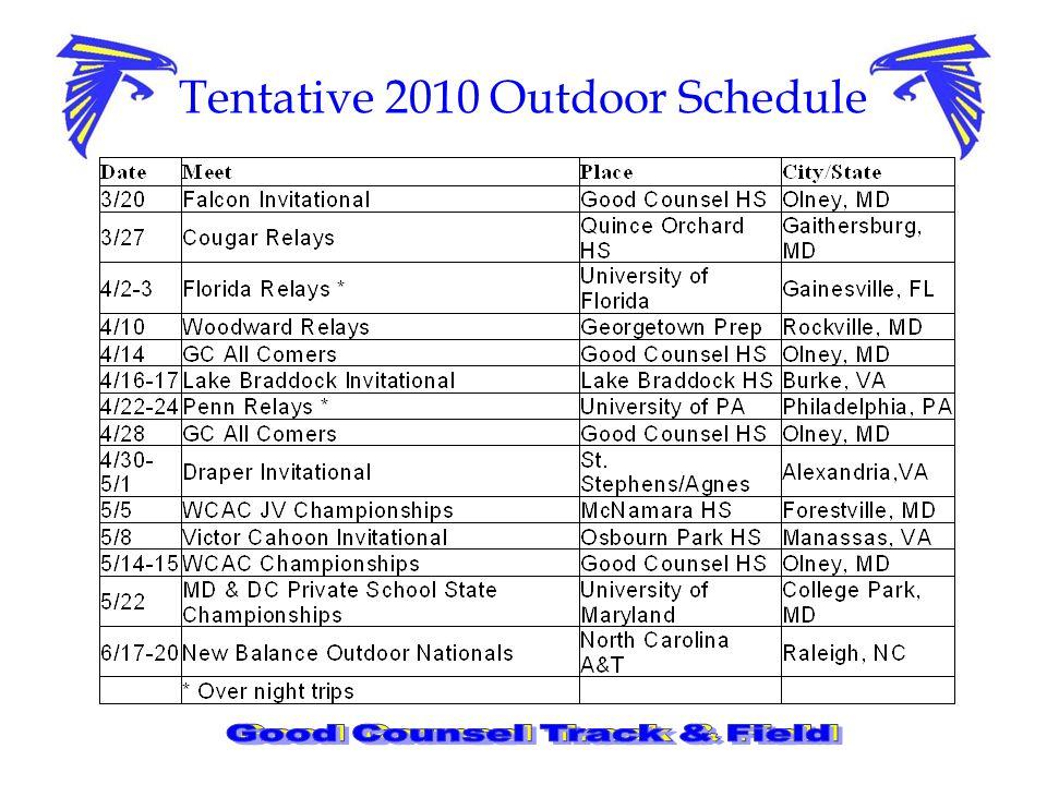Tentative 2010 Outdoor Schedule