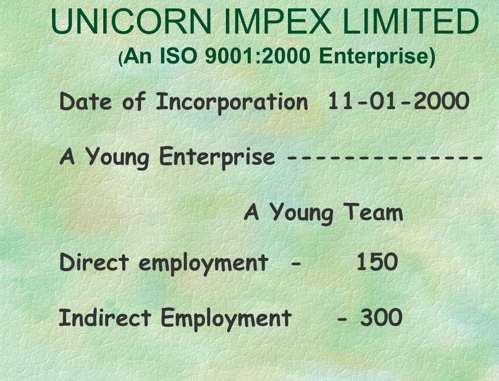 UNICORN IMPEX LIMITED ( An ISO 9001:2000 Enterprise) Show room Well Furnished company's show room