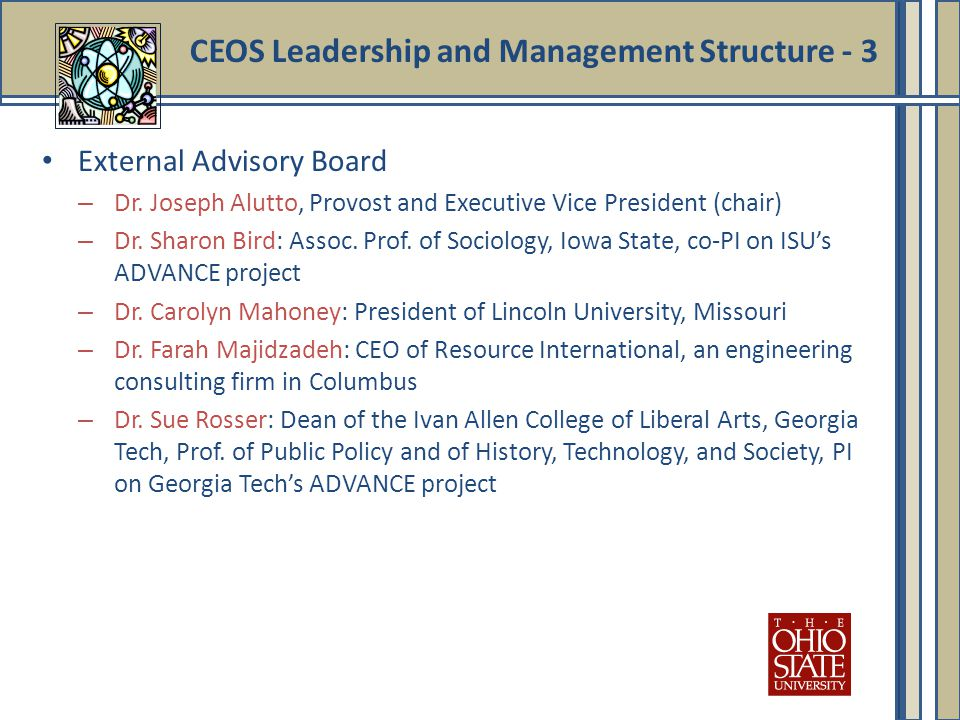 CEOS Leadership and Management Structure - 3 External Advisory Board – Dr.