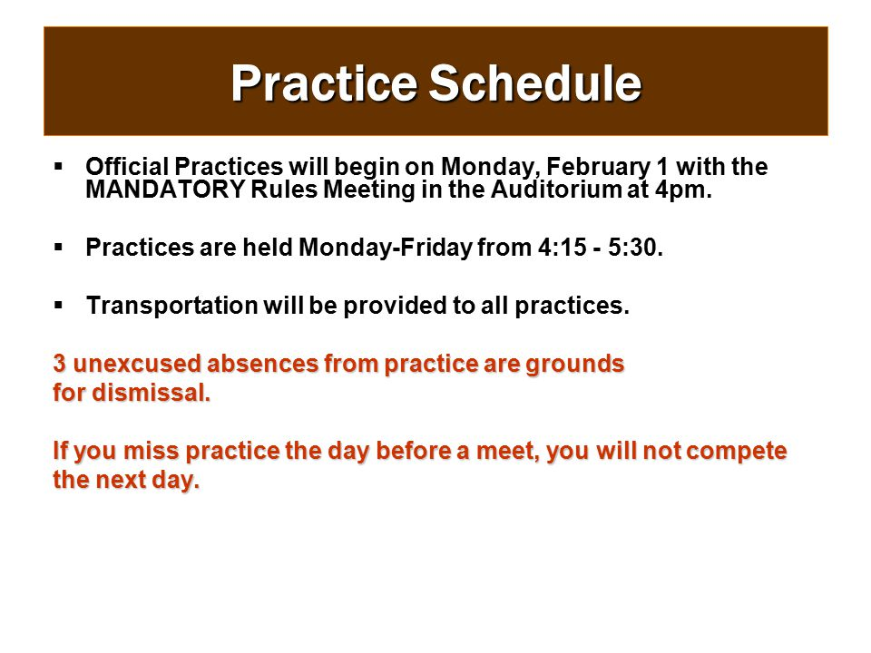 Announcements Always listen carefully to the announcements for any changes to the conditioning and/or practice schedule.