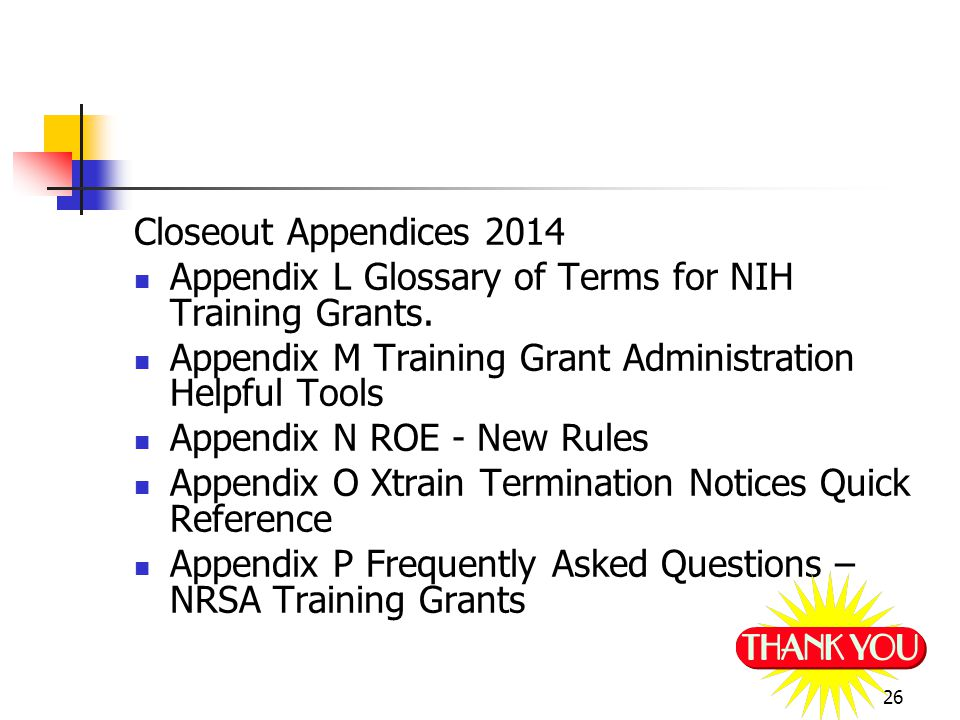 25 Closeout Appendices 2014 Appendix E Statement of Appointment- PHS 2271 Appendix H Termination Notice Appendix I Xtrain Overview & Functions Quick Reference Guide Appendix J ERA Xtrain Resources Appendix K Xtrain External/Institution User Guide Appendix J ERA Xtrain Resources Appendix I Termination Notice