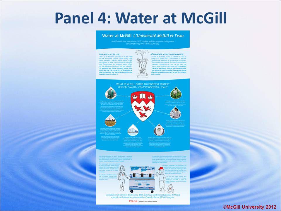 Panel 4: Water at McGill ©McGill University 2012
