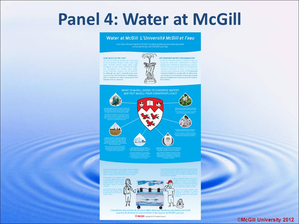 Panel 4: Water at McGill ©McGill University 2012