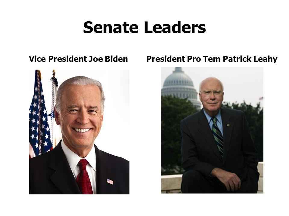 Senate Leaders Vice President Joe BidenPresident Pro Tem Patrick Leahy
