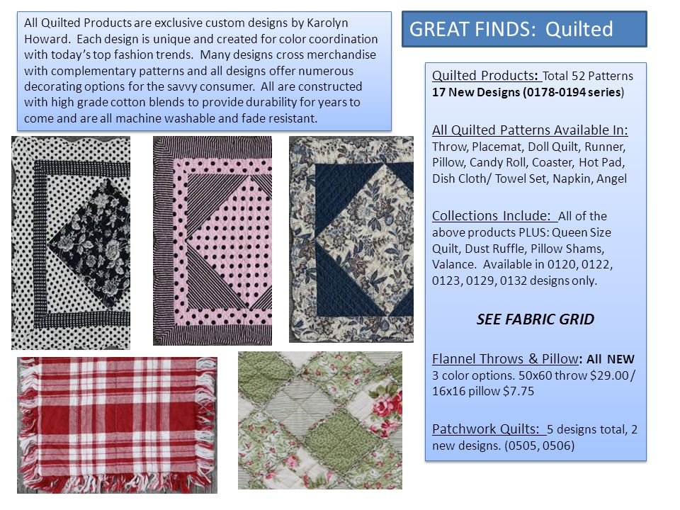 GREAT FINDS: Quilted Quilted Products: Total 52 Patterns 17 New Designs (0178-0194 series) All Quilted Patterns Available In: Throw, Placemat, Doll Qu