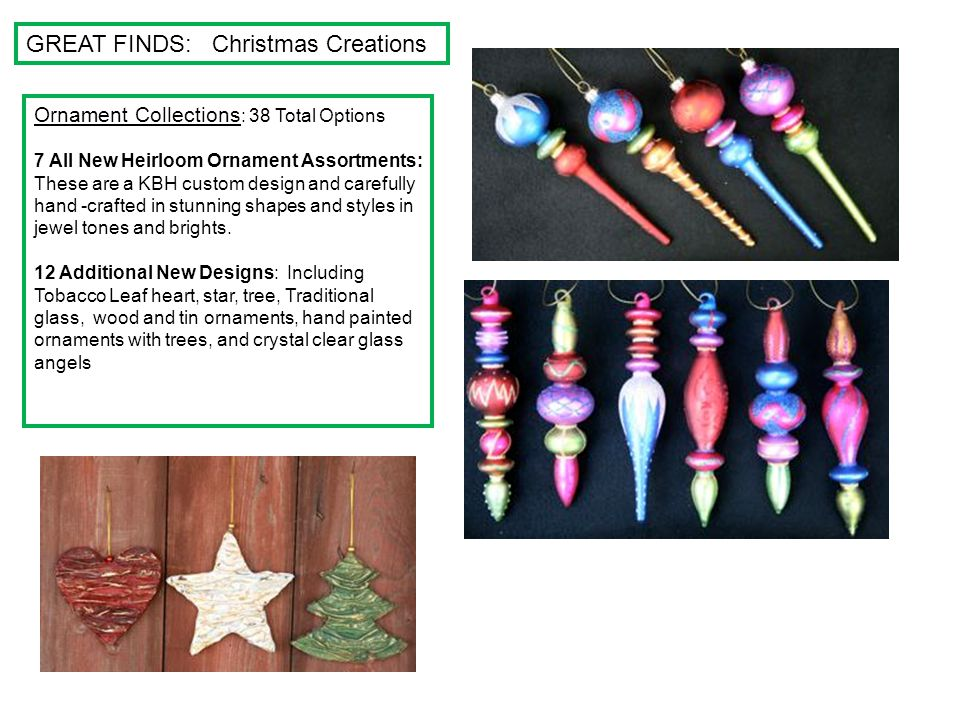 GREAT FINDS: Christmas Creations Ornament Collections : 38 Total Options 7 All New Heirloom Ornament Assortments: These are a KBH custom design and ca
