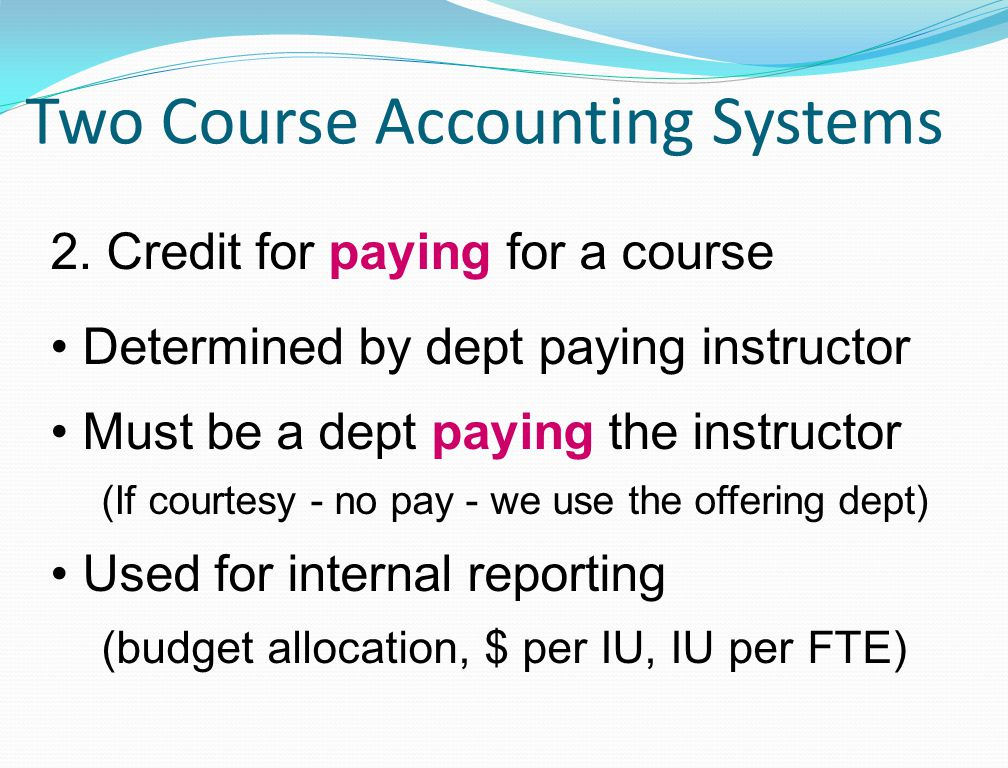 Two Course Accounting Systems 2.