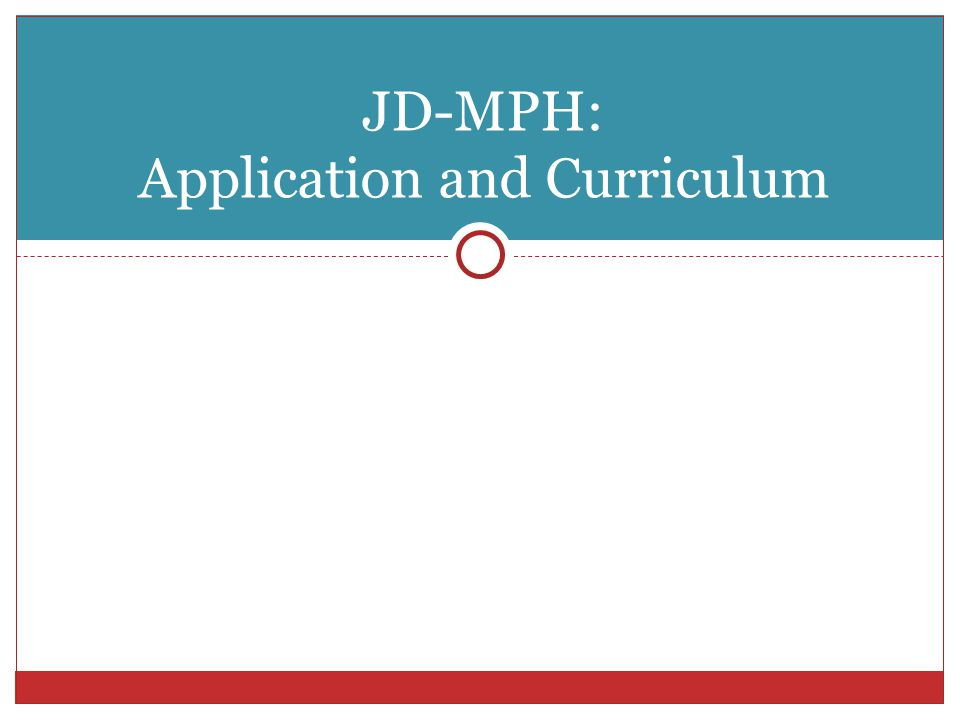 JD/MPH - Required/Core Courses JD REQUIREMENTS  Mandatory first year curriculum – 32 credits  Prof.