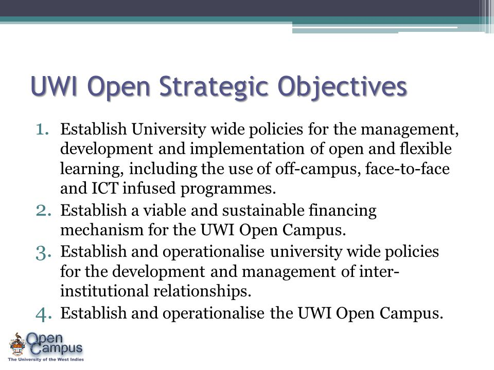 UWI Open Strategic Objectives 1.