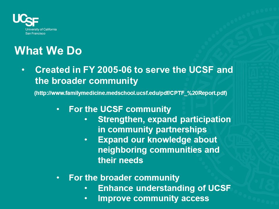 Why We're Doing It UCSF Mission addresses community service ...