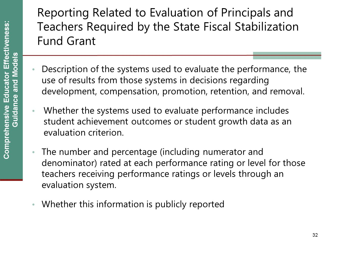Comprehensive Educator Effectiveness: Guidance and Models Reporting Related to Evaluation of Principals and Teachers Required by the State Fiscal Stab