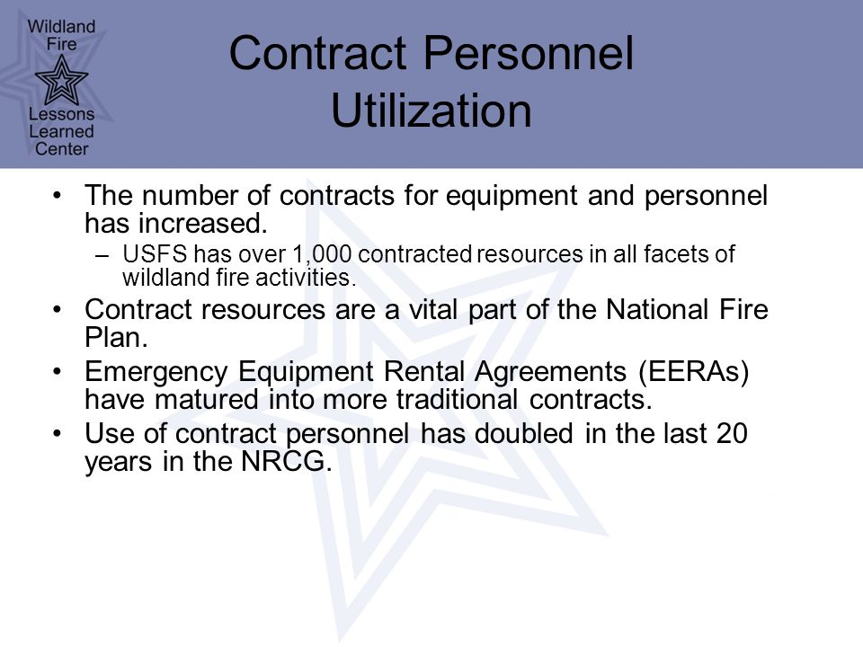 Contract Personnel Utilization The number of contracts for equipment and personnel has increased.
