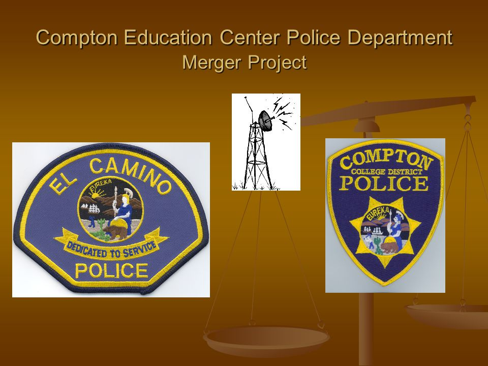 Compton Education Center Police Department Merger Project