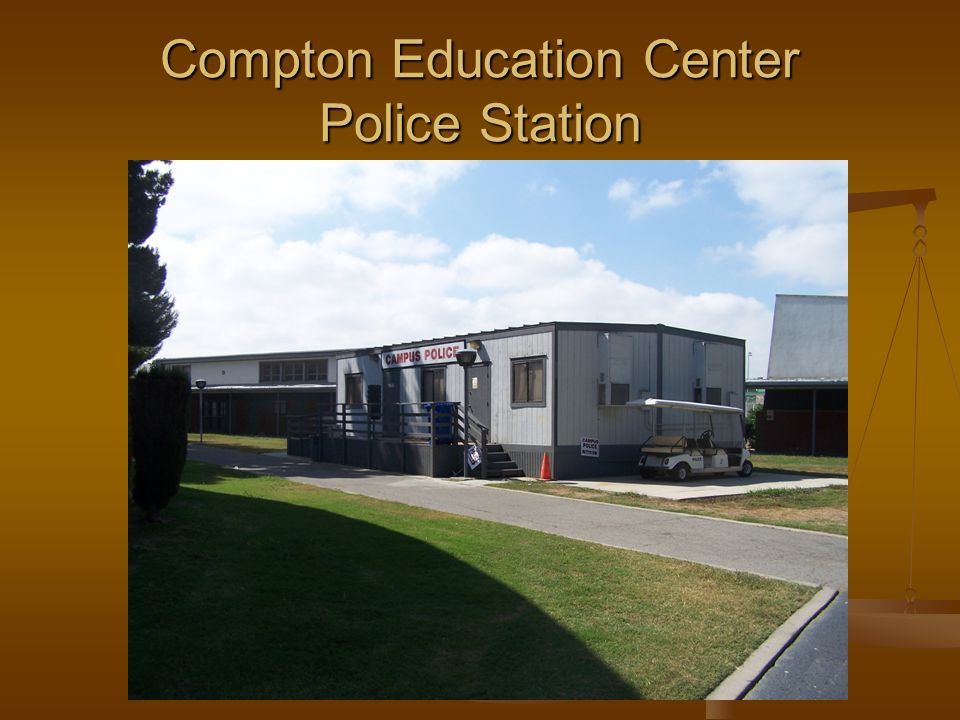Compton Education Center Police Station