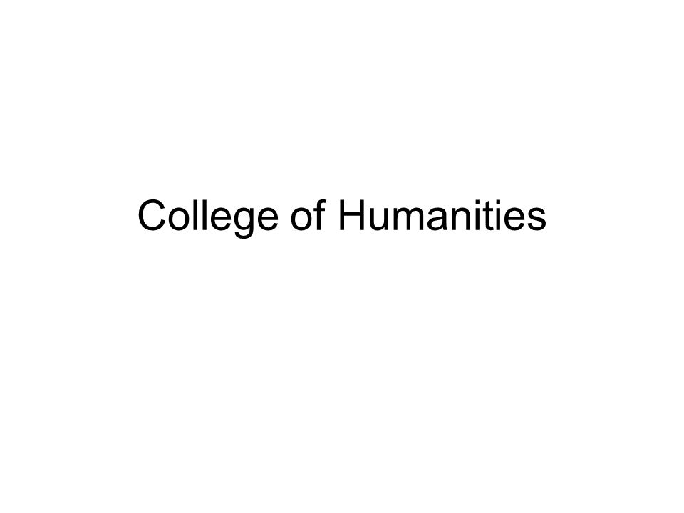 College of Humanities