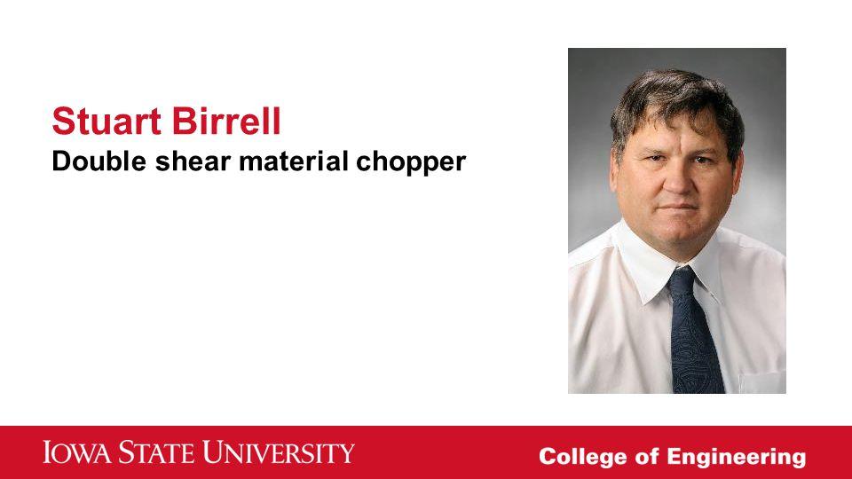 Stuart Birrell Double shear material chopper
