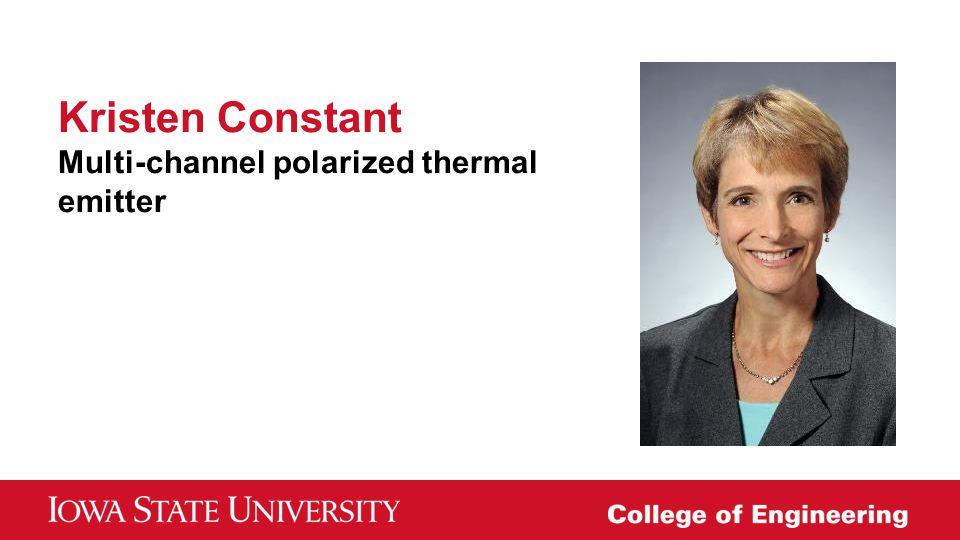 Kristen Constant Multi-channel polarized thermal emitter