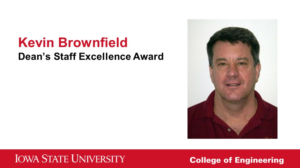 Kevin Brownfield Dean's Staff Excellence Award
