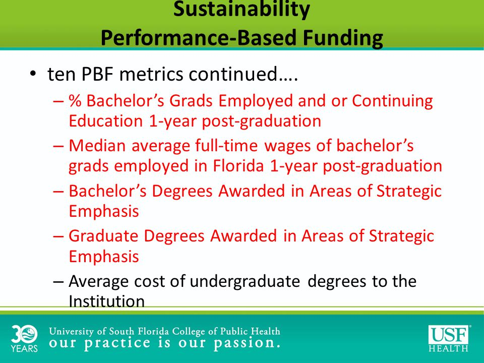 Sustainability Performance-Based Funding ten PBF metrics continued….