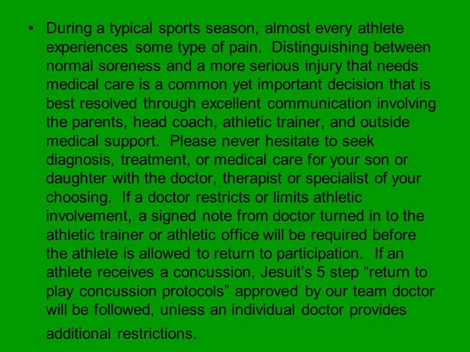 During a typical sports season, almost every athlete experiences some type of pain.