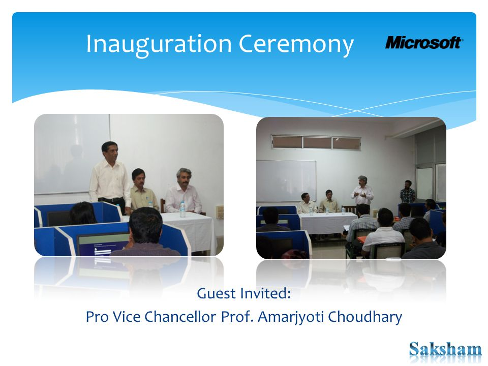 Inauguration Ceremony Guest Invited: Pro Vice Chancellor Prof. Amarjyoti Choudhary