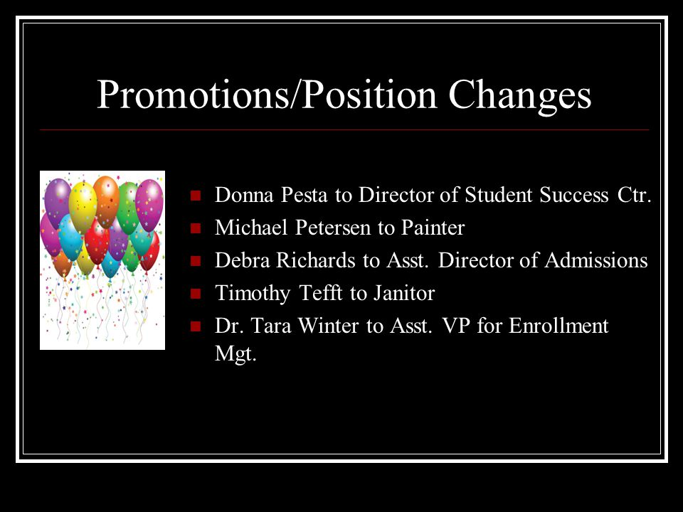 Promotions/Position Changes Donna Pesta to Director of Student Success Ctr.