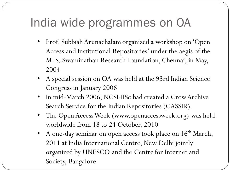 India wide programmes on OA Prof.
