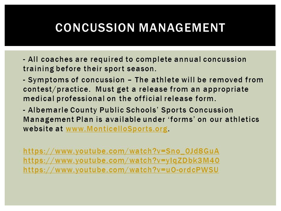  - All coaches are required to complete annual concussion training before their sport season.