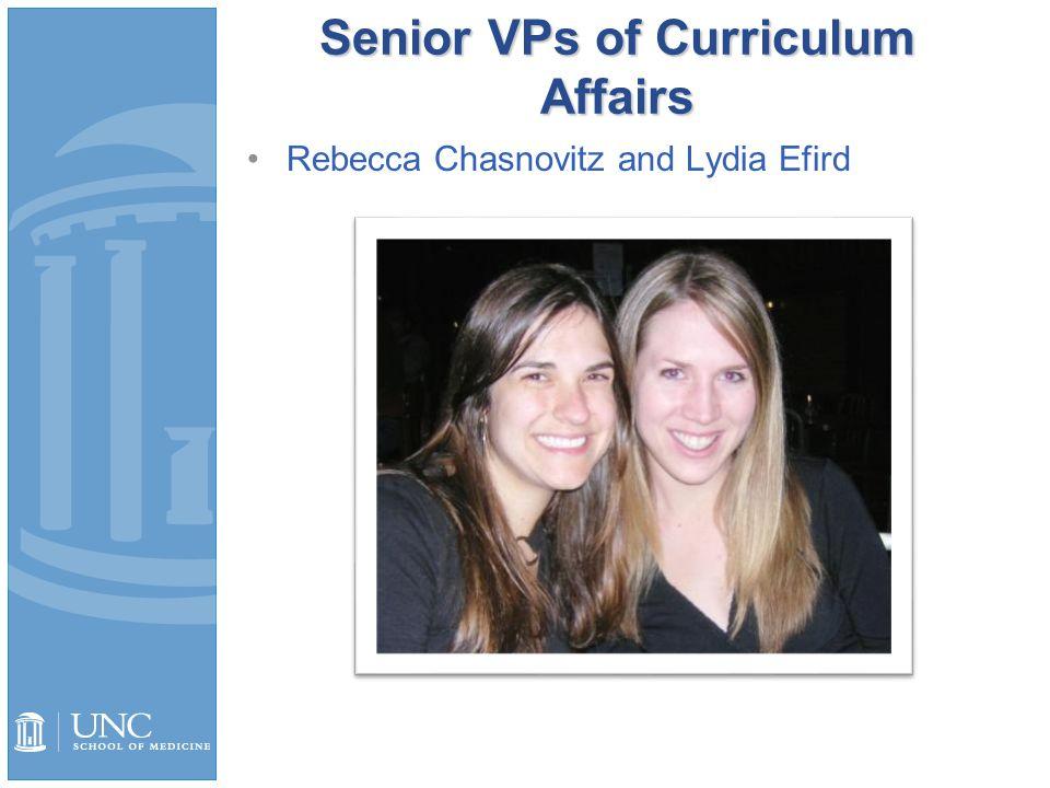 Senior VPs of Curriculum Affairs Rebecca Chasnovitz and Lydia Efird
