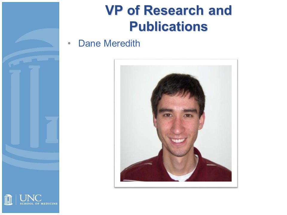 VP of Research and Publications Dane Meredith
