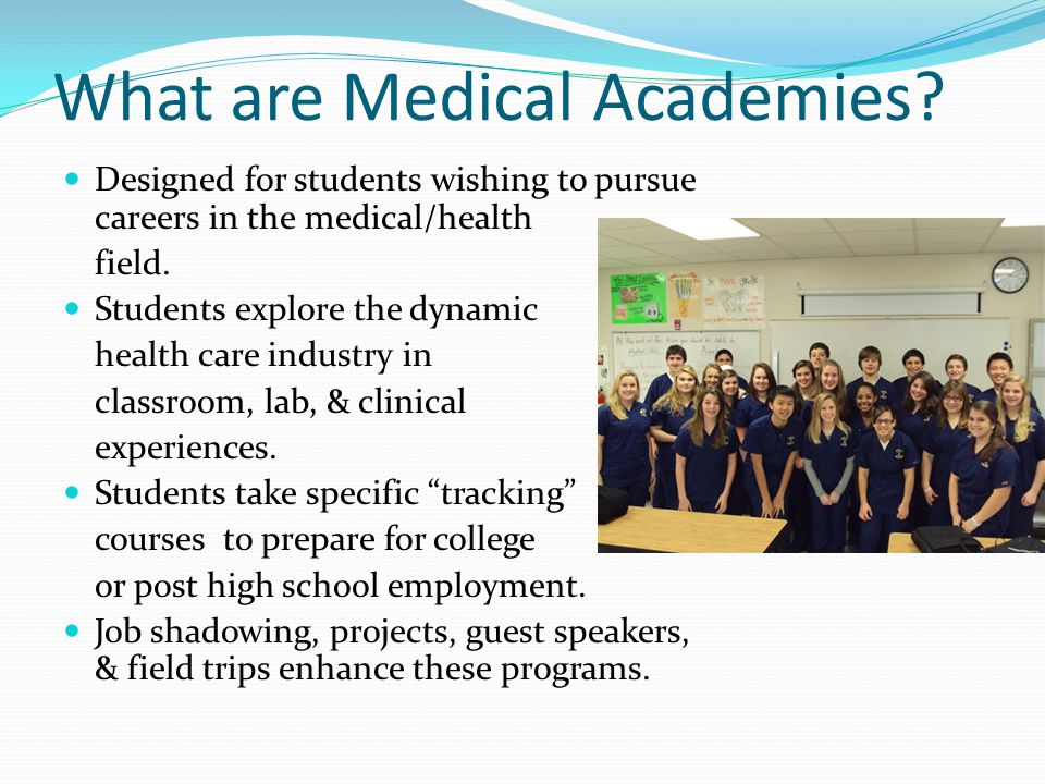 What are Medical Academies.