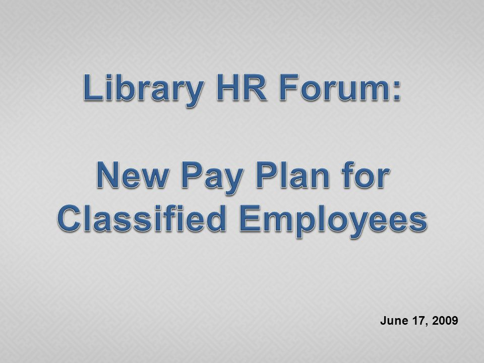  Title Conversion  Career Service Pay Plan (Pay Grid)  Differentials  Initial (Partial) Implementation  Accessing Future Pay