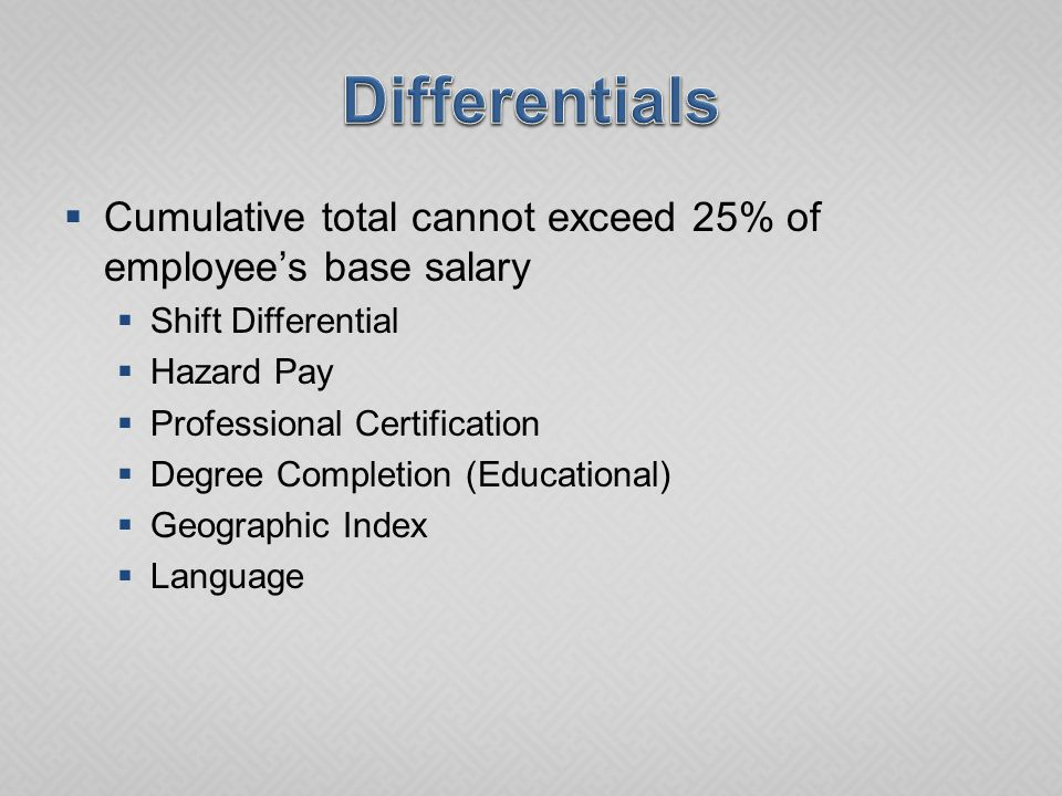  Appropriate percentage will be calculated and added to current salary  If amount puts salary above entry rate for position grade, calculated salary becomes new salary  If amount is less than entry for grade, then percentage calculation is disregarded and difference in current salary and new entry rate is divided in half, and that half is added to current salary