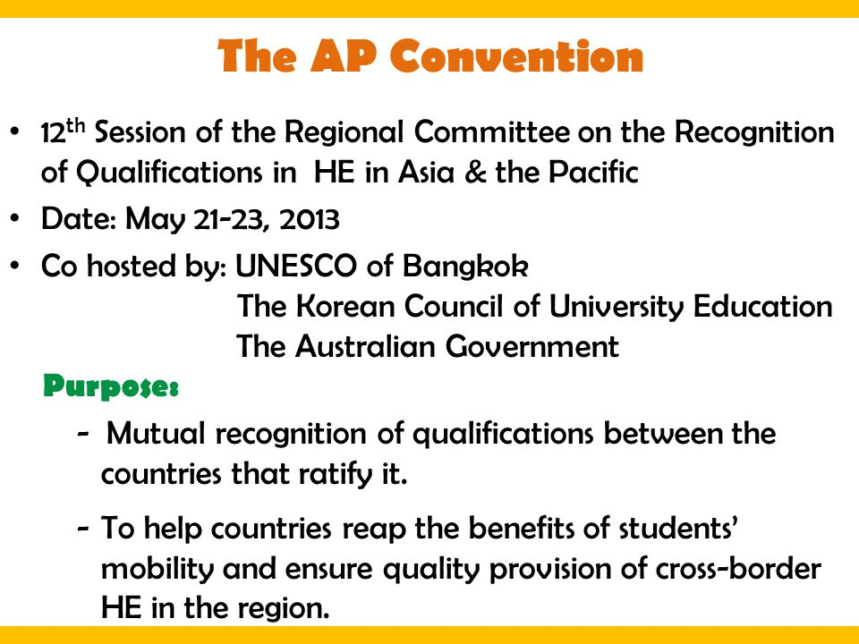12 th Session of the Regional Committee on the Recognition of Qualifications in HE in Asia & the Pacific Date: May 21-23, 2013 Co hosted by: UNESCO of