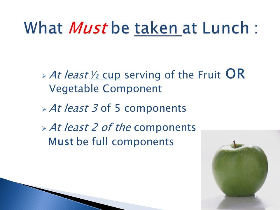 Identify Content of Reimbursable Lunch near or at the beginning of the serving line(s).