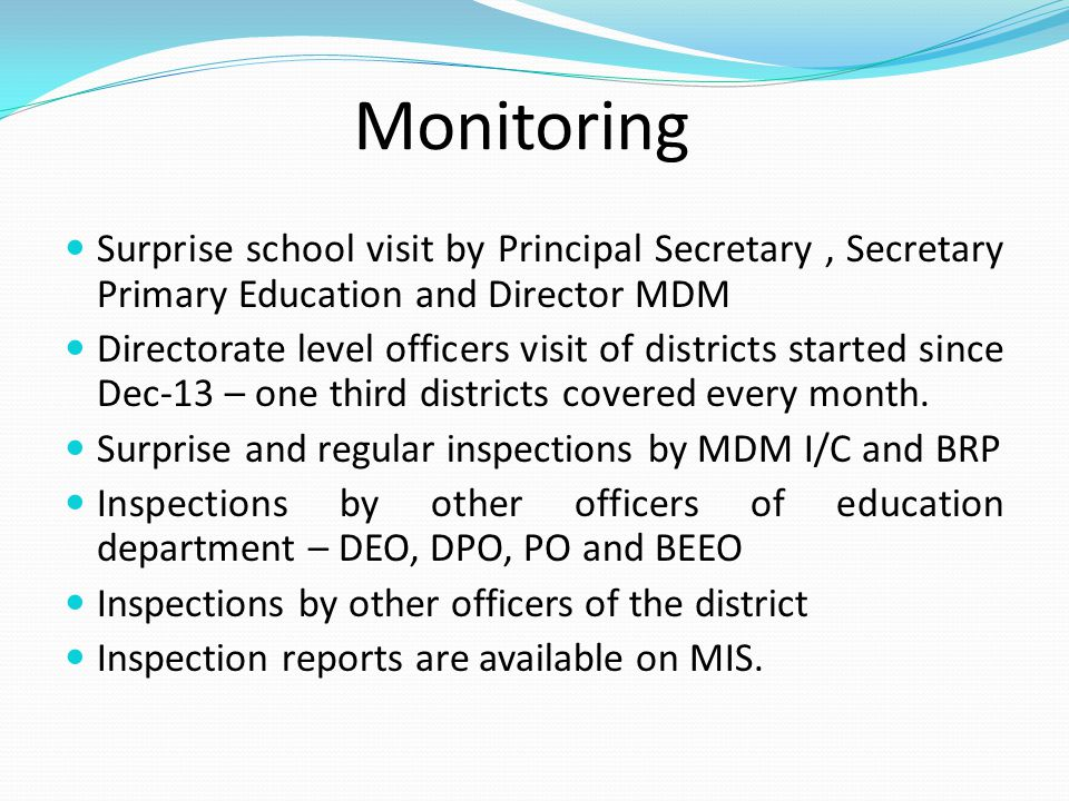 Monitoring Surprise school visit by Principal Secretary, Secretary Primary Education and Director MDM Directorate level officers visit of districts st