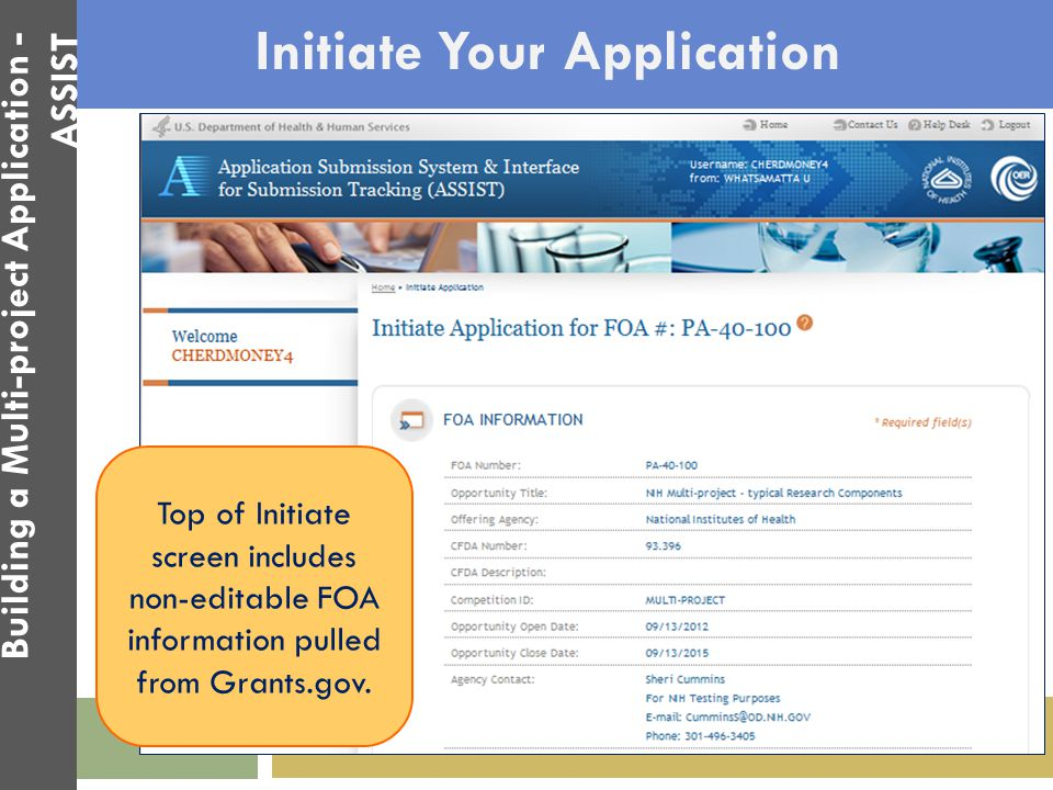 Initiate Your Application Top of Initiate screen includes non-editable FOA information pulled from Grants.gov. Building a Multi-project Application -