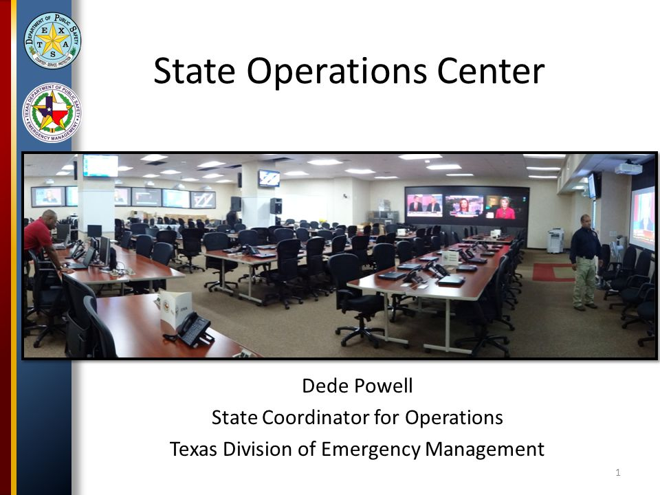 Terminal Objectives Identify daily operations activities of the State Emergency Operations Center.