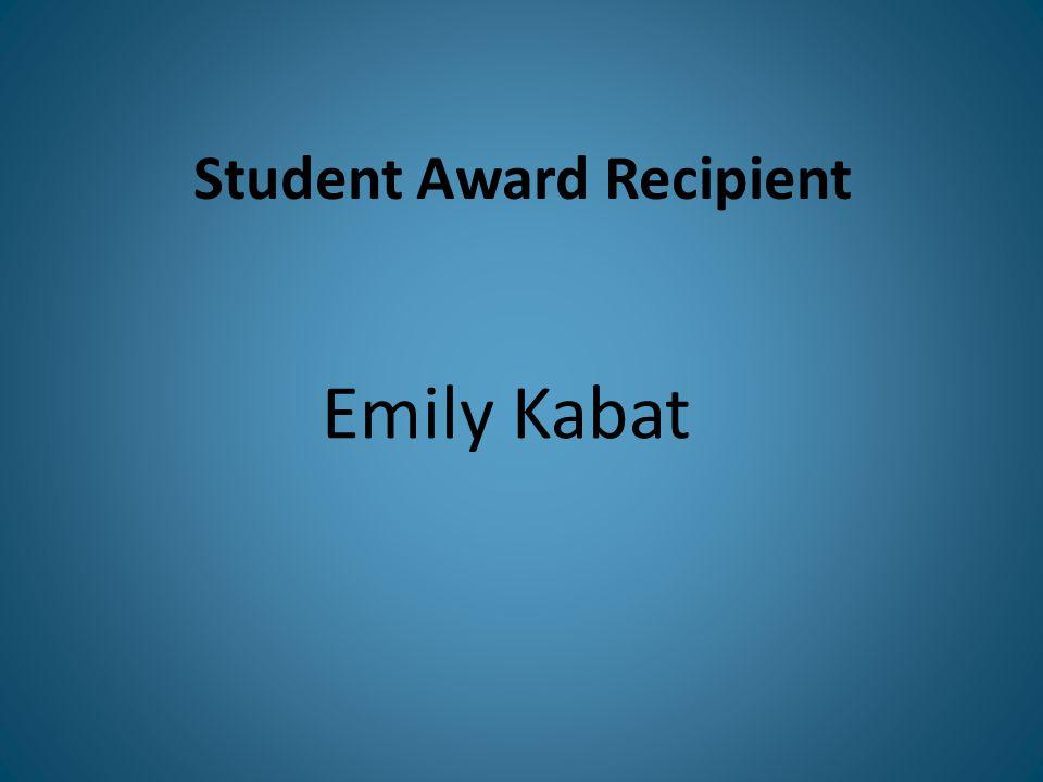 Student Award Recipient Emily Kabat