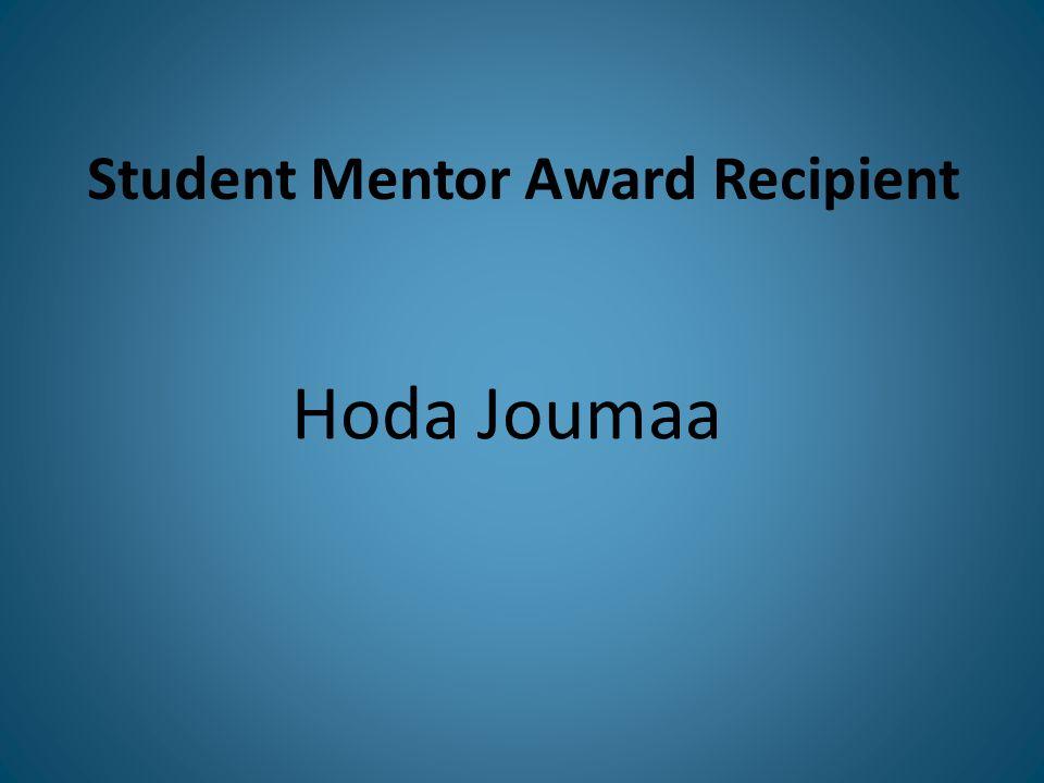 Student Mentor Award Recipient Hoda Joumaa