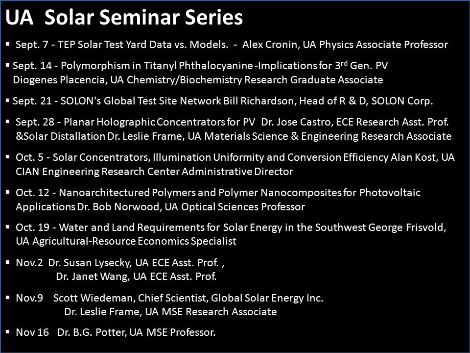 UA Solar Seminar Series  Sept. 7 - TEP Solar Test Yard Data vs.