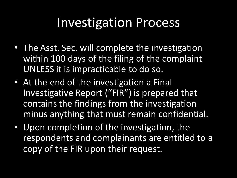 Investigation Process The Asst. Sec.