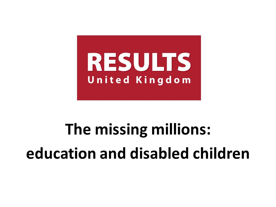 The missing millions: education and disabled children